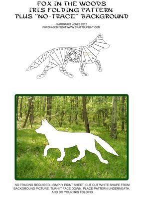 Fox in the Woods - Iris Folding Pattern PLUS No-Trace Bkgrnd