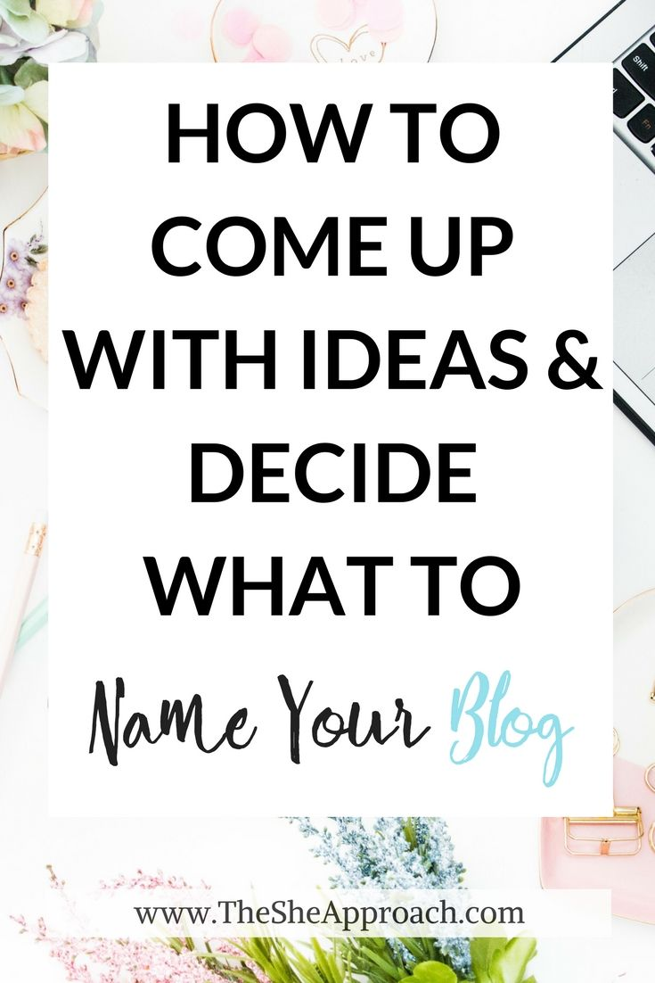 How to come up with the perfect blog name. Ideas for bloggers. How to pick the ideal blog title for your new blog. Tips and tricks to figure out what to name your blog. Bloggings tips for new bloggers. Start a blog in 2017. Before you start a blog you should read this.  #bloggingtips #startablog