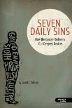 "The so-called ""seven deadly sins"" – lust, greed, envy, sloth, pride, gluttony, wrath – are not merely things we ""do"" with our behavior, but as Jesus reveals, conditions of our heart. Even if we don't act on them, we carry these desires around with us every day. How does the gospel address the needs at the root of these sins and empower us to break patterns of bondage to them?The Seven Daily Sins reveals from Scripture how Christians can stop managing sin and start experiencing freedom in…"