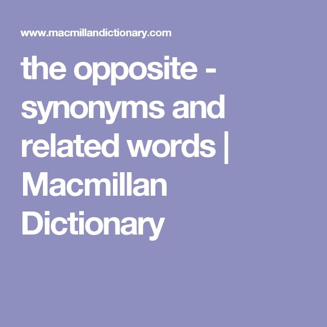 antithesis webster dictionary Antonymswordscom is online antonyms dictionary with full antonyms list for you gathered at one place.