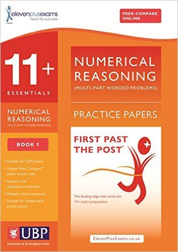 11+ Essentials Numerical Reasoning: Multipart Questions Practice Papers for CEM: Book 1 (First Past the Post): Amazon.co.uk: Eleven Plus Exams, ElevenPlusExams, Educational Experts: 9781908684301: Books