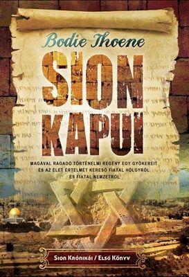 Sion kapui - A Sion Krónikák újból megjelenik! Itt az első rész!