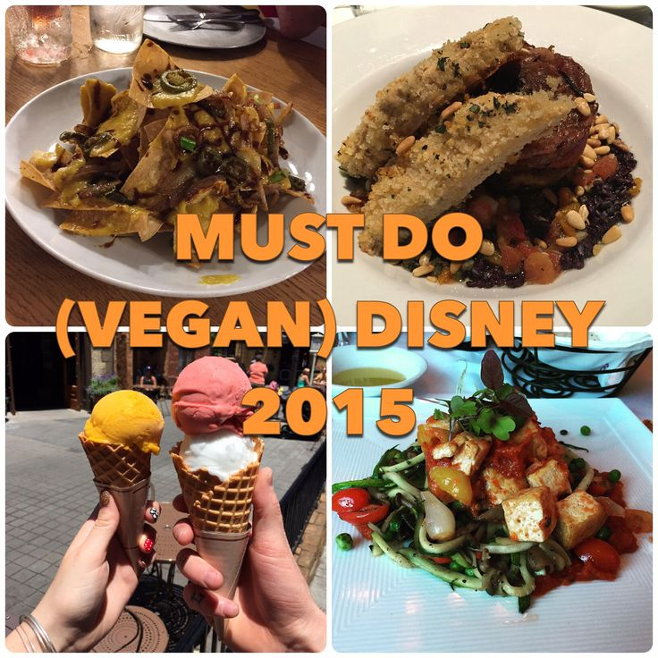 Vegan Disney World's favorite foods of 2015! Must Do ...