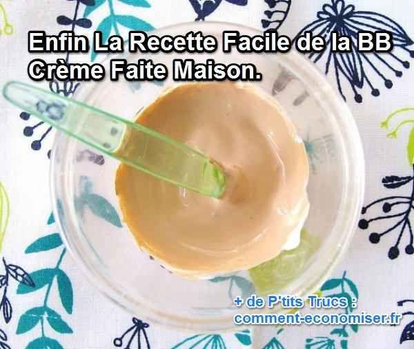 la recette de la bb crème faire maison