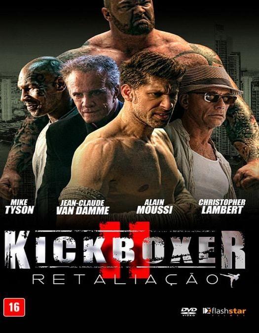 Kickboxer A Retaliacao Dublado 2018 Full Movies Streaming