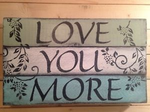 """""""Love You More""""HANDMADE Pallet Family Wedding Rustic Country SIGN Wall Decor Art  