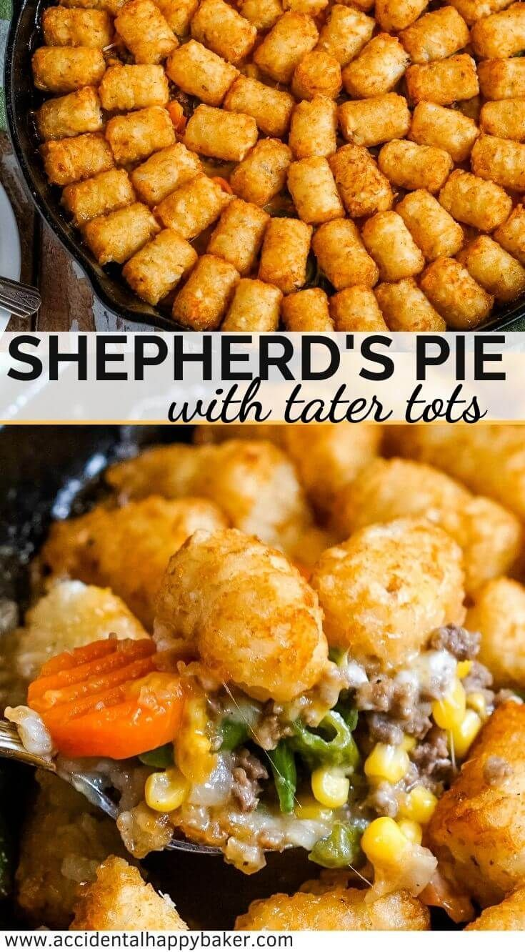 Shepherd S Pie With Tater Tots In 2020 Dinner With Ground Beef Tater Tot Beef Dinner