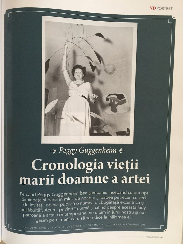 Villa Design magazine, December 2011-May 2012 issue. An article about one of my favorite art ladies: Peggy Guggenheim.