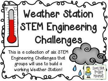 Build a Working Weather Station: STEM Engineering Challenge Six Pack!  $  Build a Thermometer Challenge  Anemometer Model Challenge  Working Wind Vane Challenge  Build a Barometer Challenge  Rain Gauge Model Challenge  Bonus Weather Station Challenge