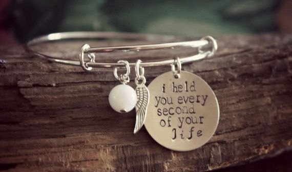 Miscarriage, Remembrance, Memorial, Bangle, I Held You Every Second Of Your Life, Child Loss, Infant Loss,Still Birth,