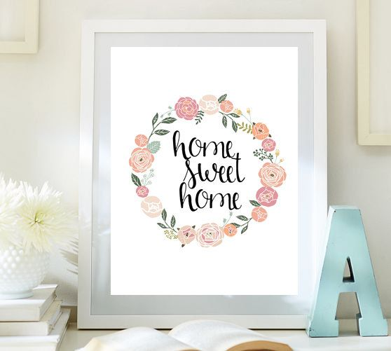 Home Sweet Home Print Quote Printable Wall Art Guest Room
