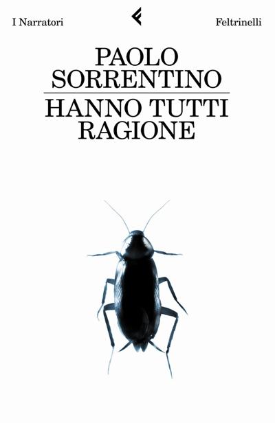 """Paolo Sorrentino """"Hanno tutti ragione"""""""