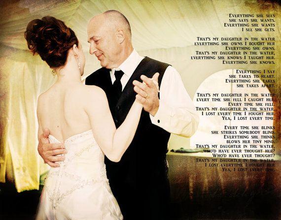 Father Daughter Dance Wedding Song Lyrics Parent Gift Photo Art Custom Photo Editing Weddings