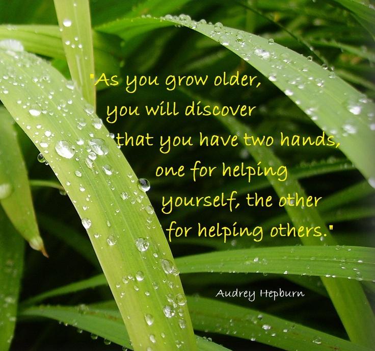 Helping Hands - quote Audrey Hepburn, healing helping