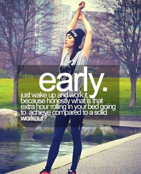 Early Morning Quotes: 25+ Best Morning Workout Quotes On Pinterest