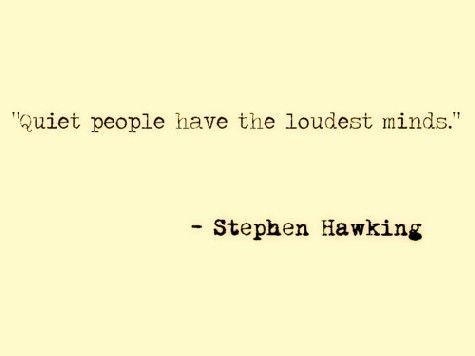 .Quiet Personalized, Quietpeopl, Inspiration, Quotes, Quit People, Quiet People, Loudest Mindfulness, Quiet Things Said, Stephenhawk