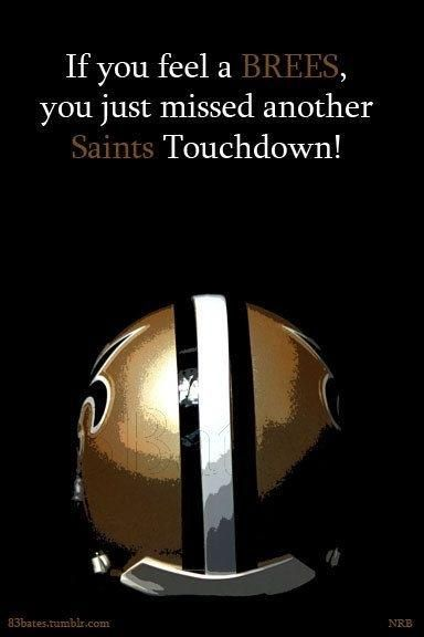 FEEL THE BREES!!!!!