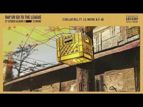 2 Chainz - 2 Dollar Bill feat  Lil Wayne & E-40 (Official