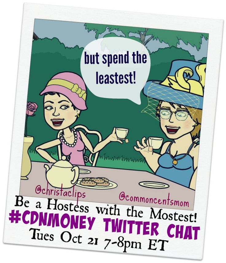 #CDNmoney Twitter Chat Hosts Christa & Hollie are Hostesses with the Mostestest! Join us on Tuesday, October 21, 2014 from7-8pmET as we discuss how to save money while hosting dinner parties over the holidays.