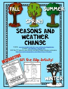 Seasons and Weather Change (LIFT THE FLAP ACTIVITY) Interactive Science. $2.25