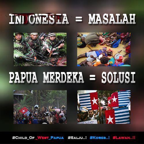 Indonesia = Masalah - PAPUA MERDEKA = SOLUSI http://bit.ly/1yK7HYW  #Free_West_Papua #Salju #Kores #Lawan