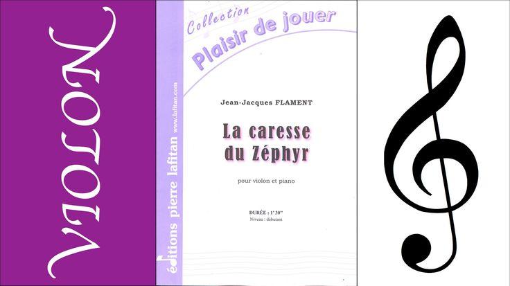 La caresse du Zéphyr pour violon et piano de Jean-Jacques Flament