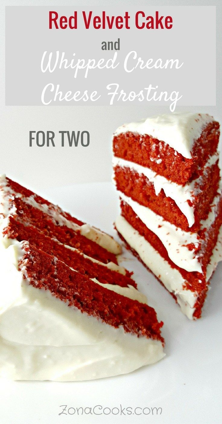 Red Velvet Cake and Whipped Cream Cheese Frosting for Two - Soft decadent red velvet cake is topped with a light fluffy whipped cream cheese icing. This cake is baked in one 9 inch round cake pan, cooled and frosted, then cut and stacked into just 2 four