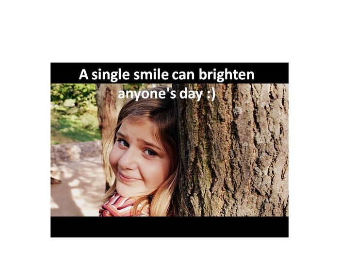 #Smile to brighten someone's day