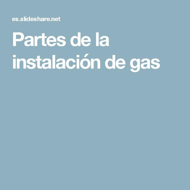 Partes de la instalación de gas