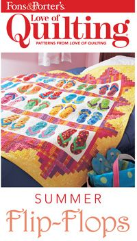 "Make this playful quilt using your brightest, wildest prints. Everybody loves flip-flops! Quilt by Carol Burniston. Quilt size is 52"" x 62"" Digital pattern only $5."