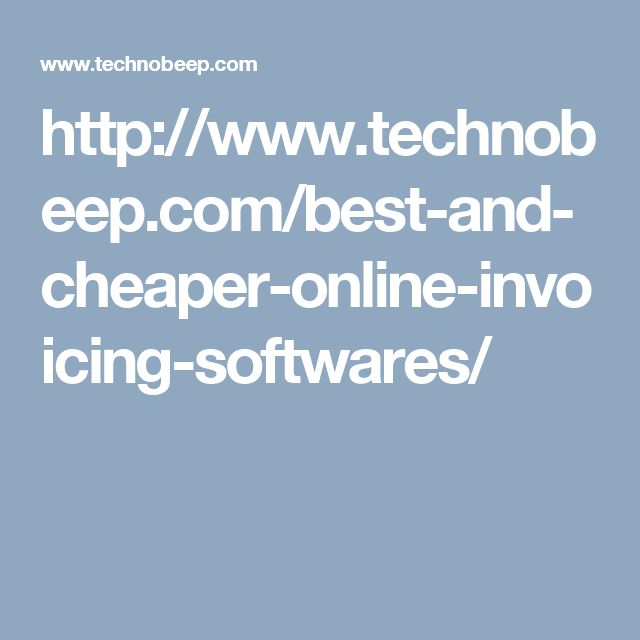 http://www.technobeep.com/best-and-cheaper-online-invoicing-softwares/