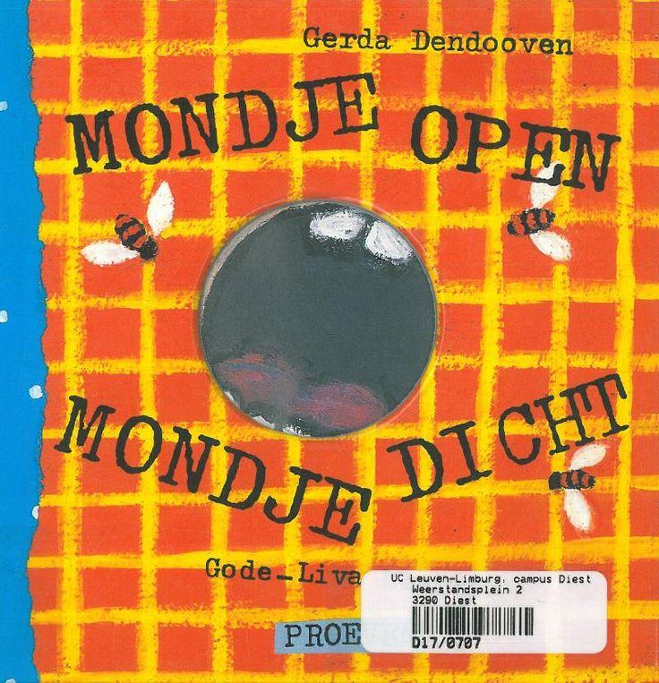 Mondje open mondje dicht (1994). Gerda Dendooven en Gode-Liva Uleners. Bakermat Mechelen.