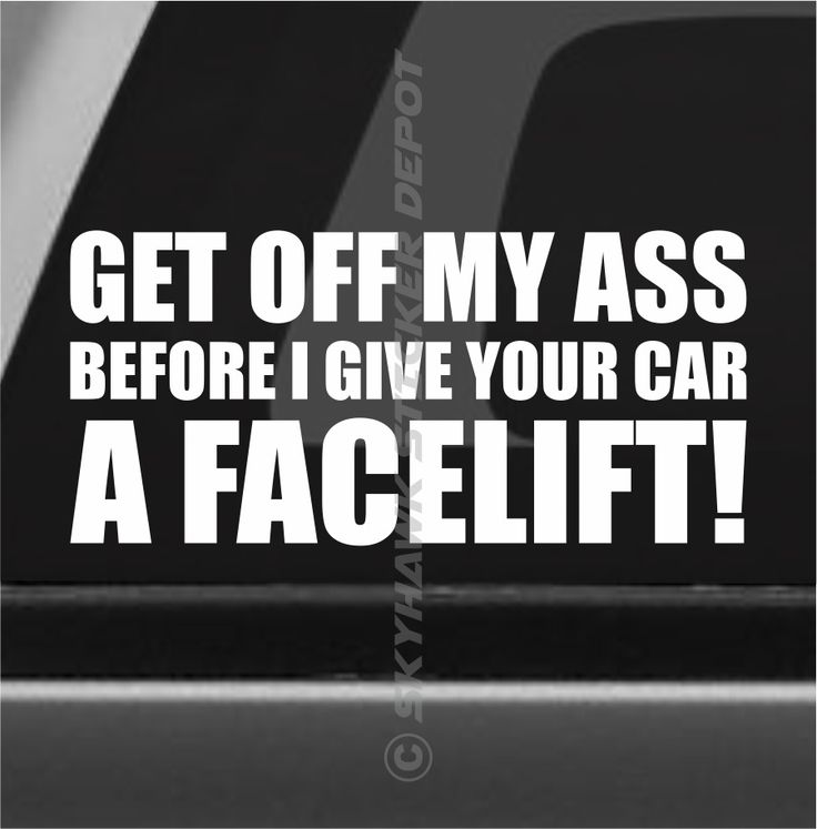 Get Off My A** Funny Bumper Sticker Vinyl Decal Car Sticker Warning To Tailgater #3MAvery