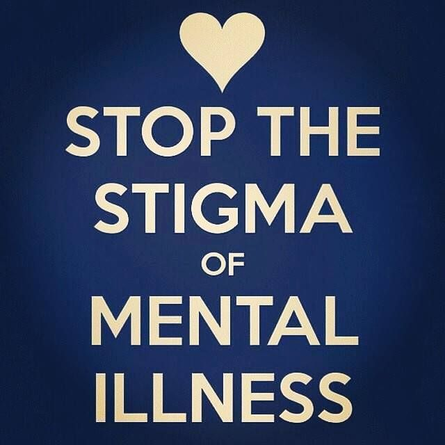 One of my ultimate wishes in life ...  the stigma on mental health to be nonexistent