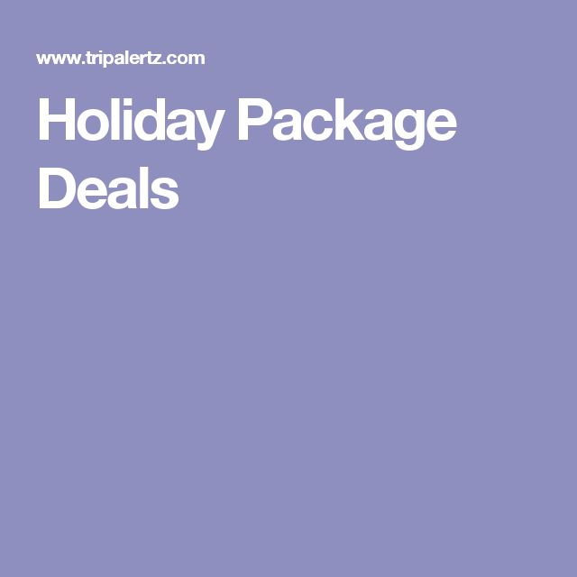 Holiday Package Deals