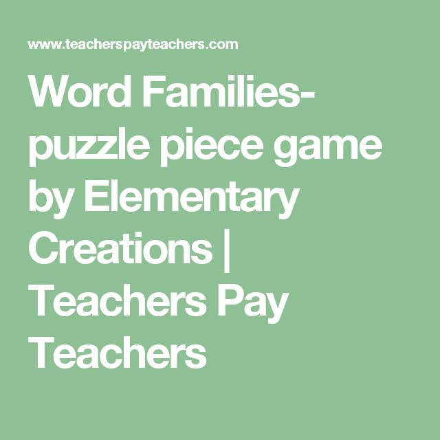 Word Families- puzzle piece game by Elementary Creations | Teachers Pay Teachers