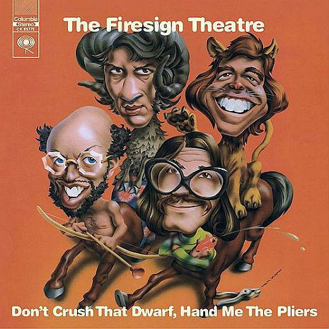 'What you don't mean won't hurt you!': Marching to Shibboleth with The Firesign Theatre