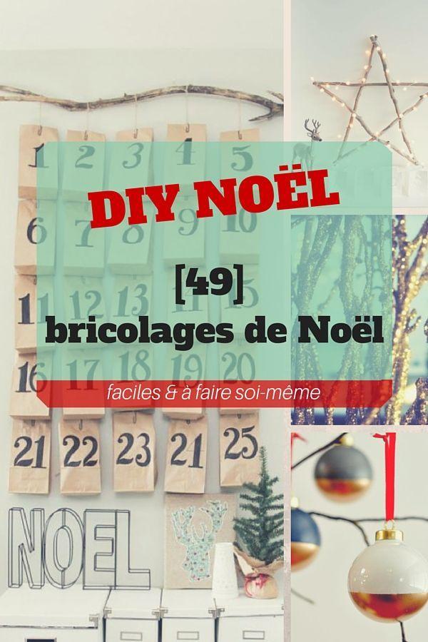 DIY Noël : 49 bricolages de Noël (à faire soi-même & faciles)  http://www.homelisty.com/diy-noel-49-bricolages-de-noel-a-faire-soi-meme-faciles/