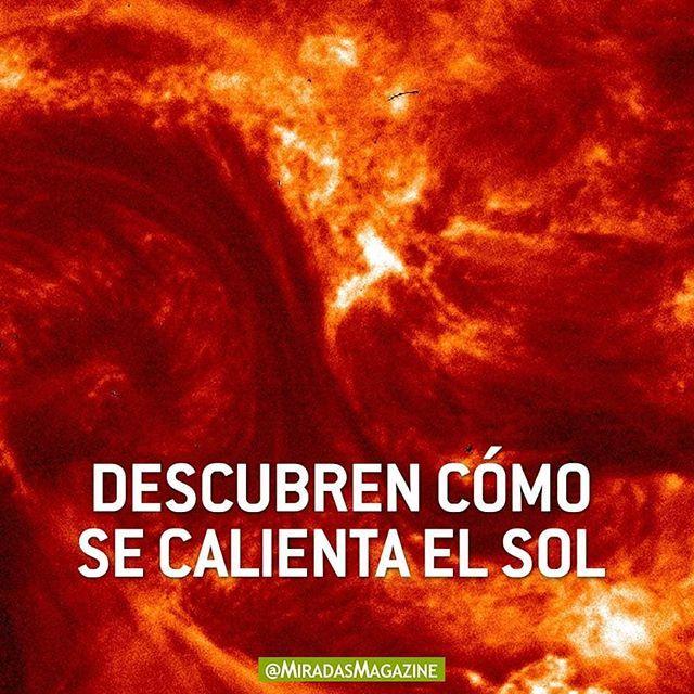 Ciencia\ Un equipo internacional de científicos ha descubierto que las ondas magnéticas que se propagan por la atmósfera del Sol son claves para calentar su atmósfera y propulsar el viento solar. . . Lee esta interesante nota dando like al enlace de la bío.