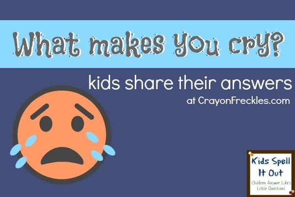 kids share what makes them cry.  some really cute quotes here.... especially the one about the kitten <3