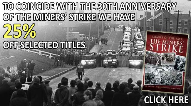 Marking 30 years since the Miners' Strike, 25% off selected coalmining titles