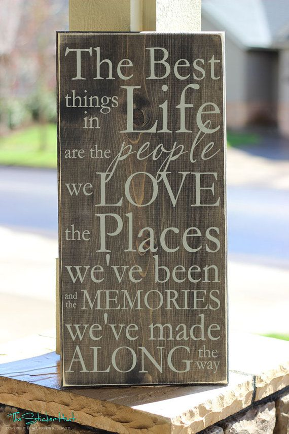 The best things in life are the people we love wood sign for Home decor quotes signs