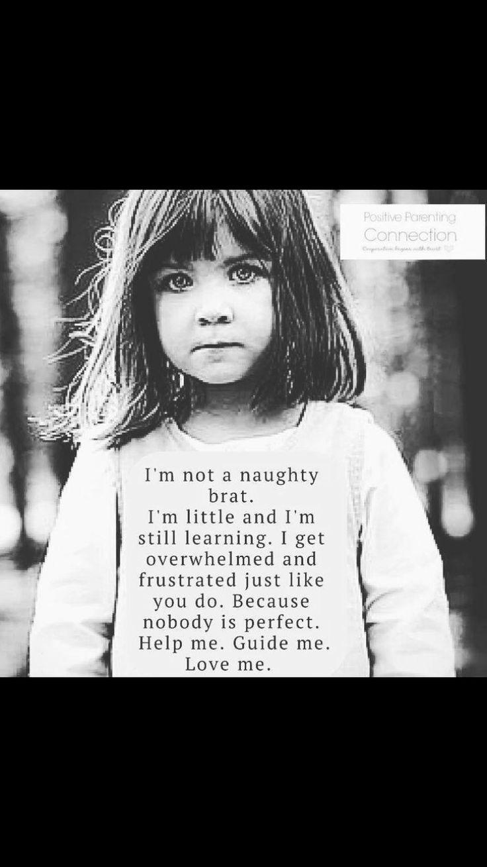 Børn er børn, fordi de har så frygtelig meget at lære...