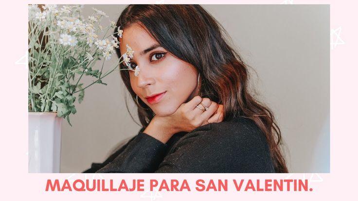 MAQUILLAJE PARA SAN VALENTIN 💘 | SOFT GLAM | Mi Mundo Rebelde