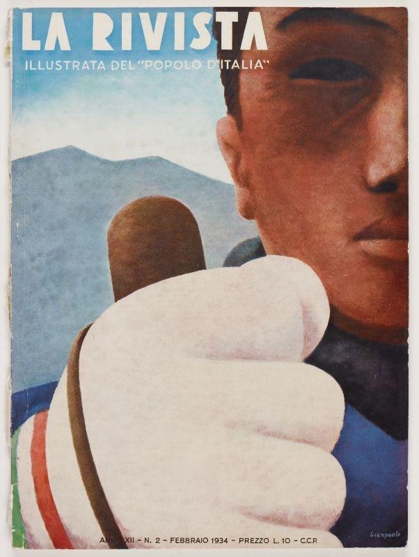 La rivista illustrata del popolo d'Italia - La Rivista, anno XII, n. 2 (Febbraio, 1934), front cover: [Large color illustration of a man's face and gloved fist holding a baton, signed] Gianpaolo