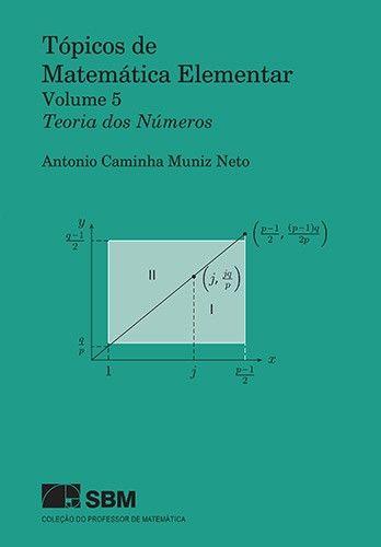 Tópicos de Matemática Elementar - Volume 5 Teoria dos Números