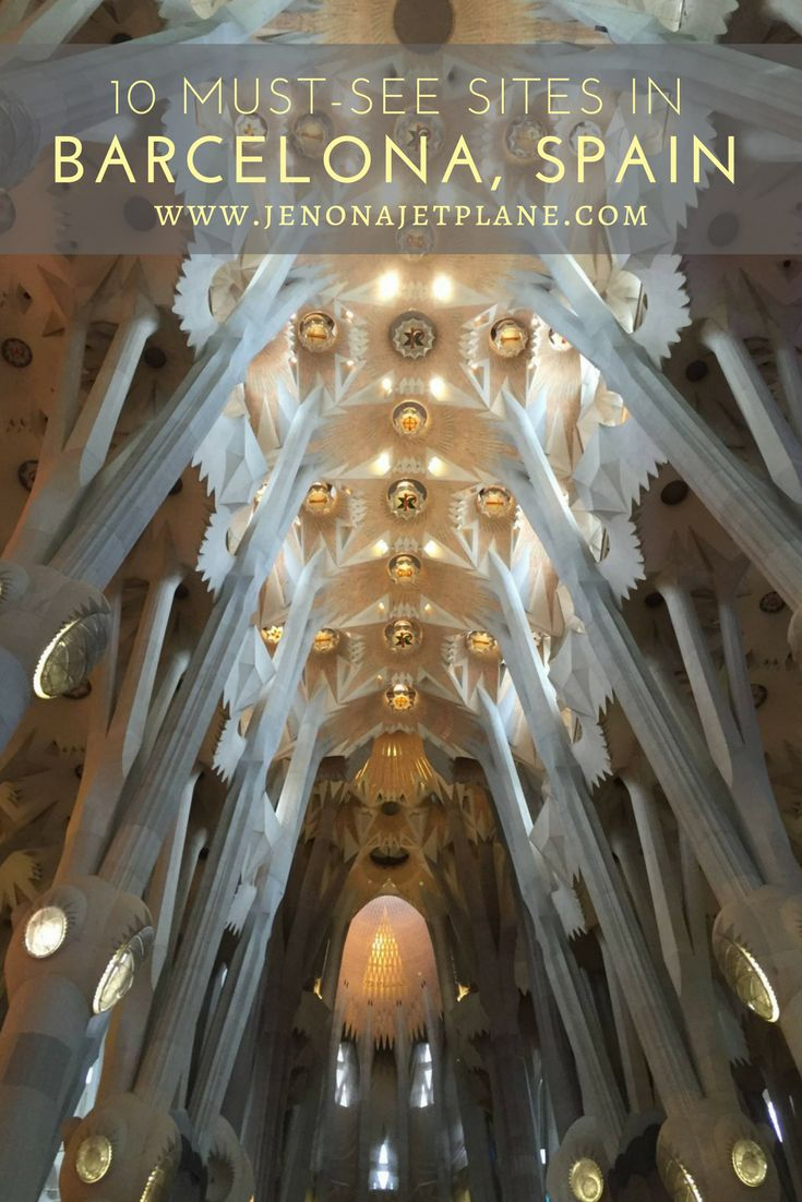 10 must-see attractions in Barcelona Spain. All the sights you have to visit on your first visit to the city, from Parc Guell to Sagrada Familia!