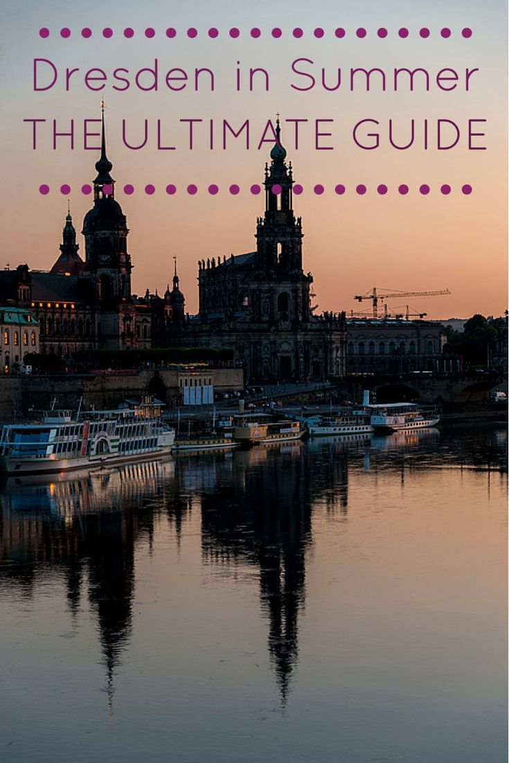 Our ultimate guide of things to do in Dresden in summer - what to see, where to eat and drink and a day trip in nature!