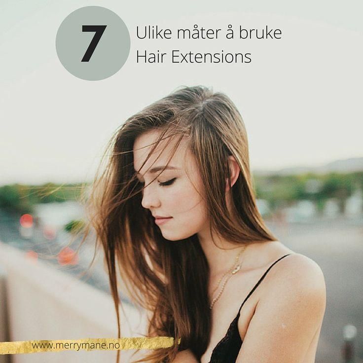 7 ulike tips til du kan bruke hair extensions på.   Merry Mane hairextension lanserer nettbutikk i September og vil tilby Hair Extensions i den beste kvaliteten til salonger og privatpersoner. www.merrymane.no