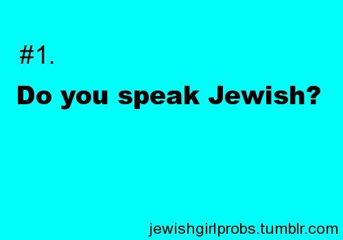✡ Jewish Girl Problems ✡////// I have to constantly have to remind my friends it's Hebrew